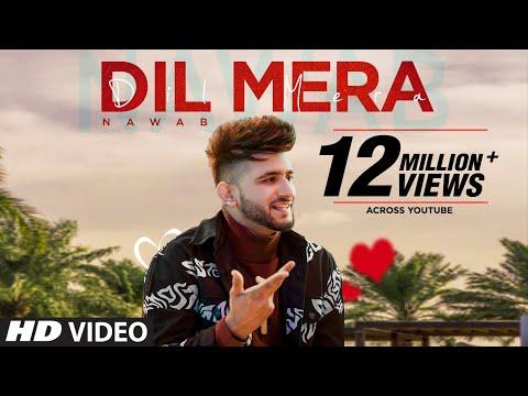 Dil Mera (Full Song) Nawab   Starboy Music X   Haazi Navi   Rehmat Rattan   Latest Punjabi Song 2020