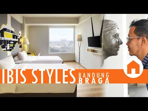Staycation Di IBIS STYLES Bandung Braga | Icon Klasik VS Modern