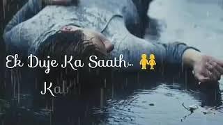Mar Ke Bhi Na Wada Apna Todenge new WhatsApp status