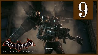 Firefly Batman Arkham Knight Episode 9