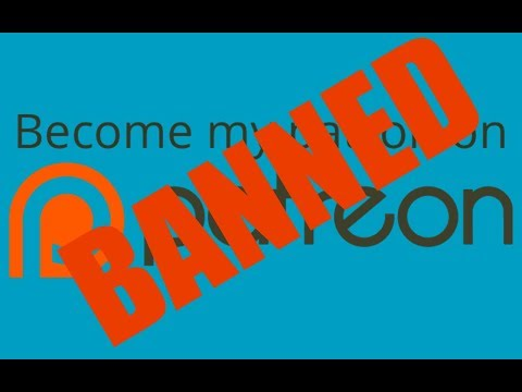 Banned By Patreon? How to Make Legal Sense of It