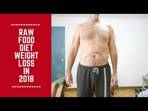 Raw Food Diet Weight Loss in 2018