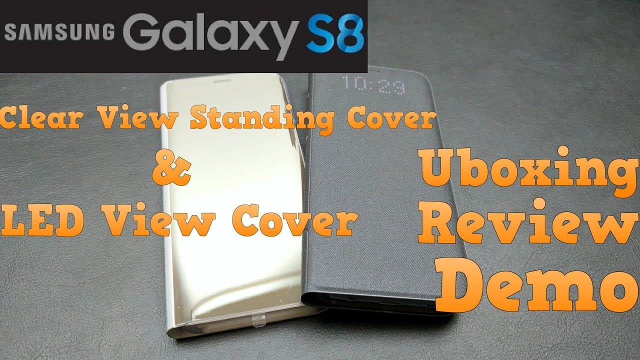 official photos df9a5 69cc8 Samsung Galaxy S8 Clear View Standing Cover & LED View Cover | Unboxing |  Demo | Review
