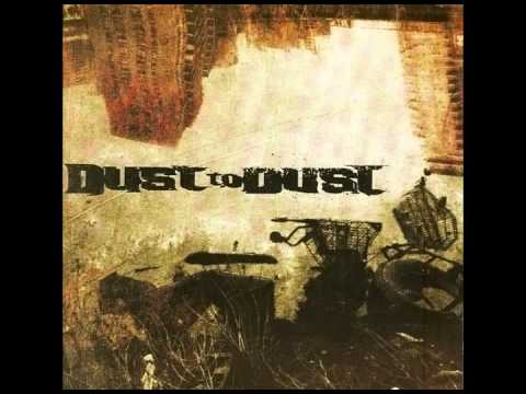 10  - Dust To Dust - Hate Love