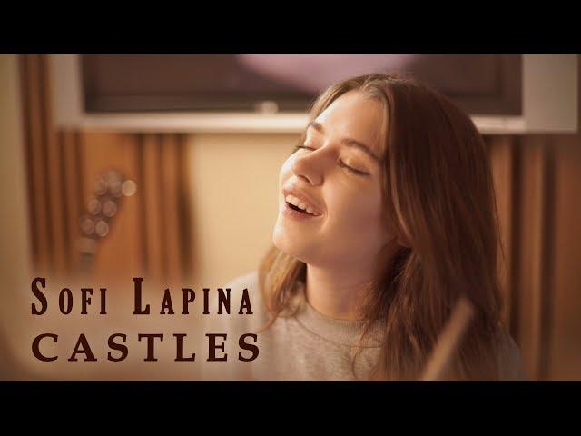 Софья Лапина — «Castles». Eurovision 2018 version.