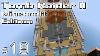Minecraft: Tomb Raider II Minecraft Edition odc. 19 - Bonus -