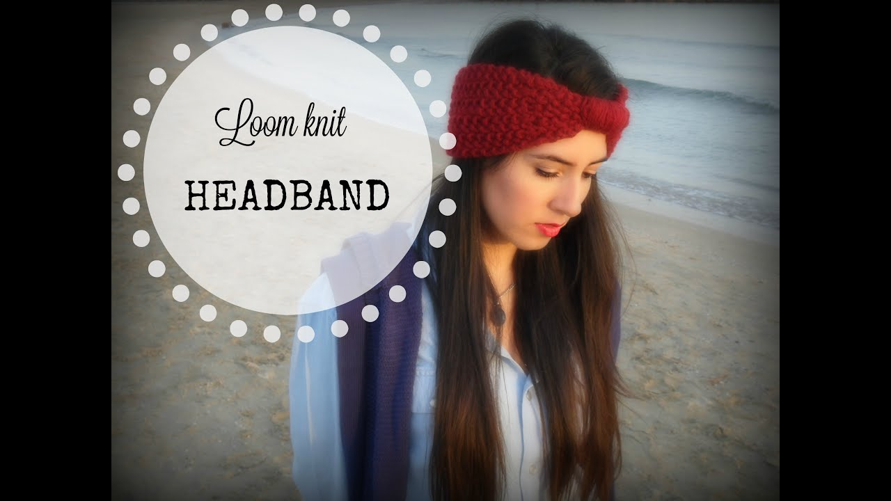 HOW TO MAKE A HEADBAND - TUTORIAL STEP BY STEP FOR BEGINNER [LOOM ...