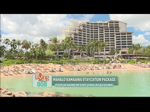 Four Seasons Resort Oahu At Ko Olina Offers Kama'aina Staycation Package