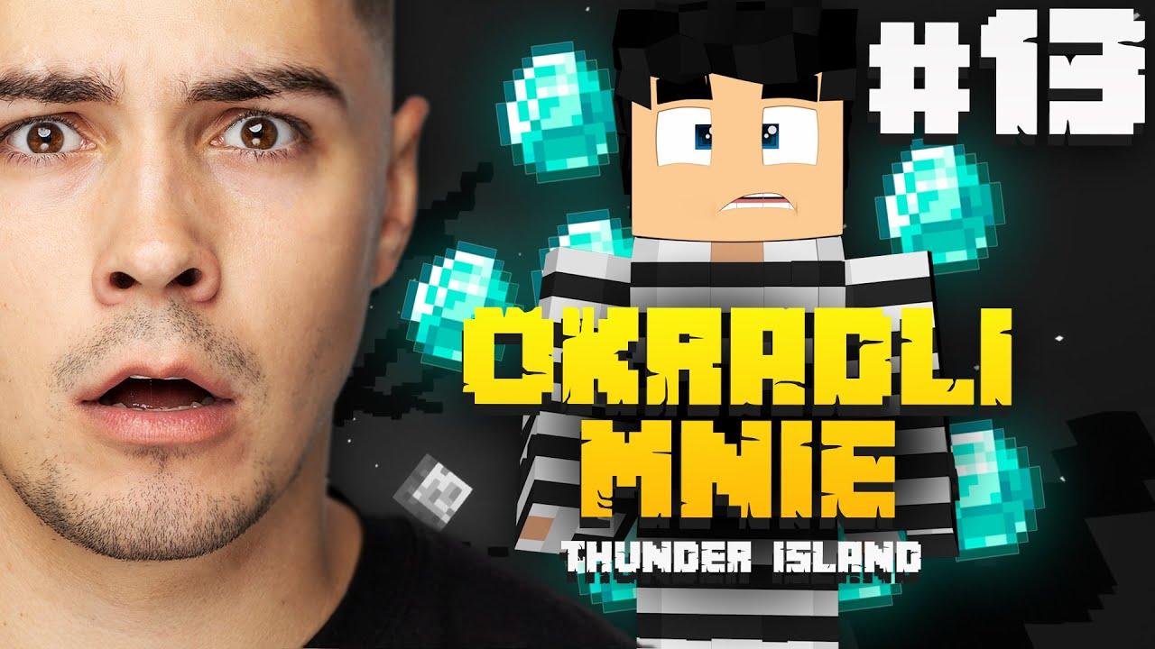 OKRADLI MNIE! - THUNDER ISLAND #13