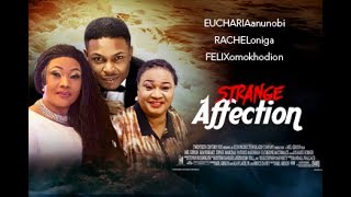 Strange Affection Season 2 - Latest 2017 Nigerian Nollywood Movie [PREMIUM]