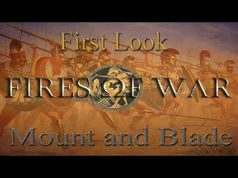 Mount and Blade Warband Mod Spotlight | Fires of War - A Greco-Persian War mod