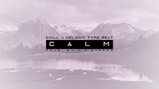 """Calm"" Chill Trap Beat / Hip hop rap beat"