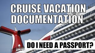 travel-documentation-do-you-need-a-passport-to-take-a-cruise