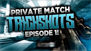 Private Match Trickshotting (BO2)