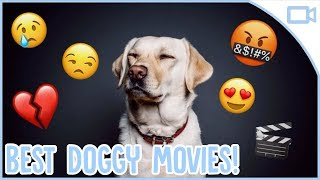 Best Movies for Dog Lovers!