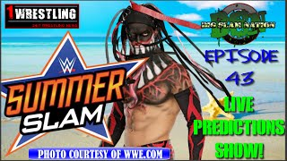 WWE SUMMERSLAM 2016 PREVIEW & PREDICTIONS SHOW! BIG SLAM NATION EPISODE 43!