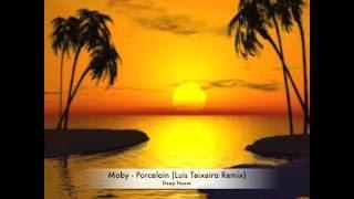 Moby - Porcelain (Luis Teixeira Remix)