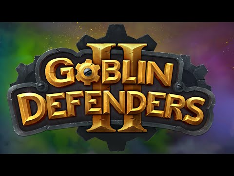 Goblin Defenders 2 [Official Trailer]