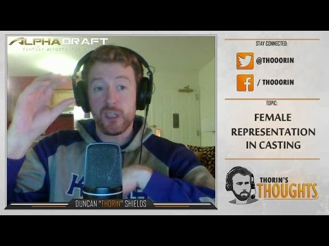 Thorin's Thoughts - Female Representation in Casting