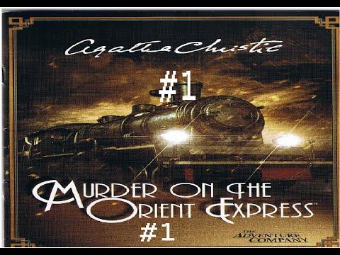 Murder On The Orient Express #1