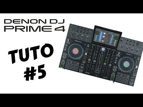 DENON DJ PRIME 4 - tuto 5 : La section mixage (vidéo de La Boite Noire)
