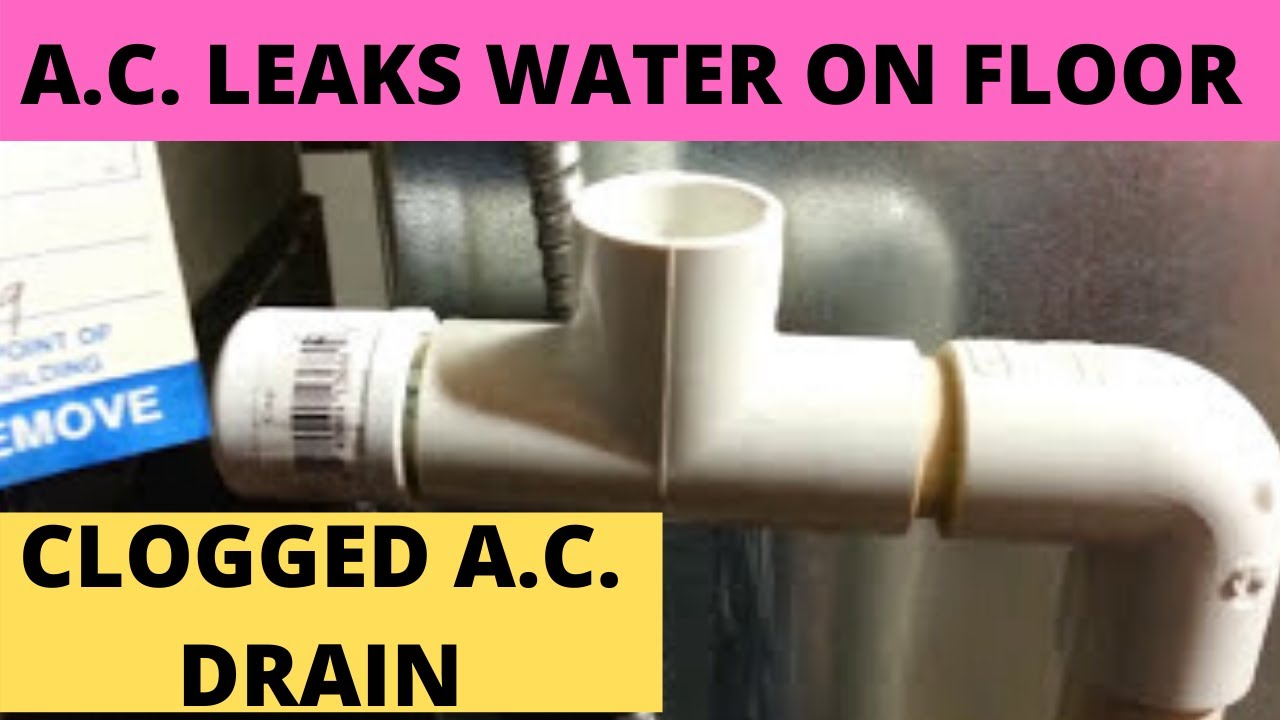 Central Air Conditioner Leaks Water On Floor Part 1 Clogged Ac Drain Line Diy You