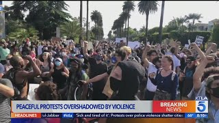 Peaceful protests in L.A. County overshadowed by violence