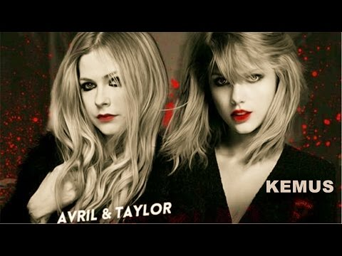 [Original]Here's Avril Lavigne and Taylor Swift Back Together (Singles Mashup Megamix)