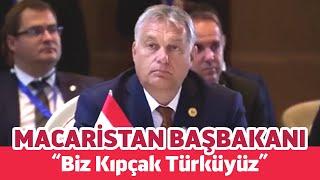 """Macaristan Cumhurbaşkanı: """"Biz Kıpçak Türküyüz"""""""