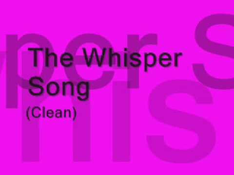 THe Whisper song clean