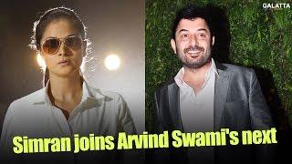 Simran joins Arvind Swami's next