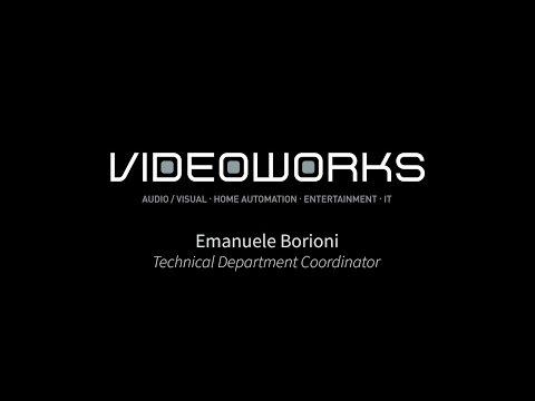 VIDEOWORKS - Emanuele Borioni - Technical Department Coordinator