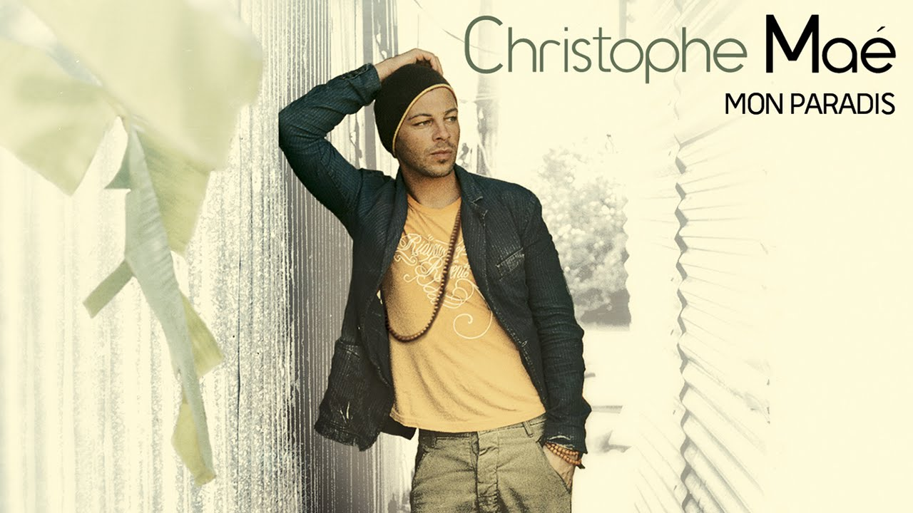 Christophe Maé – Mon Paradis (Audio officiel)