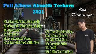 Download Full Album Cover Lagu By Reza Darmawangsa Terbaru 2021   Kumpulan Cover Lagu Akustik Terpopuler 2021