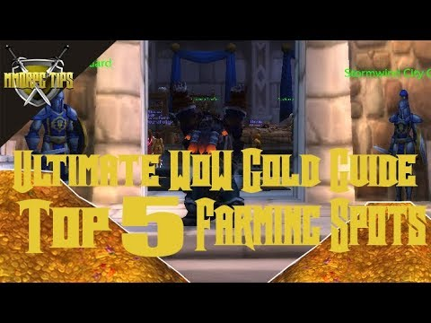 My Top 5 Gold Farming Spots in WoW -  March 2019 Mp3