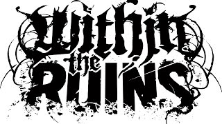Within The Ruins - Ataxia - All Instrumentals (Parts 1, 2, 3, 4)