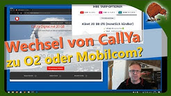 CallYa Digital Wechsel zu O2 oder Mobilcom