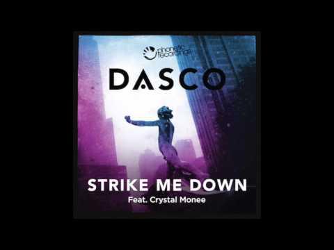 DASCO Ft. Crystal Monee - Strike Me Down (Matte Blac Remix)