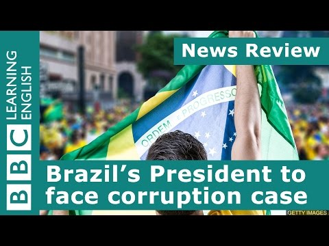 BBC News Review: Brazil's president faces corruption charges