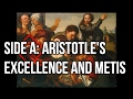 Episode XV: Side A- Aristotle's Excellence and Metis (Ancient Greek Strategy- Origins)