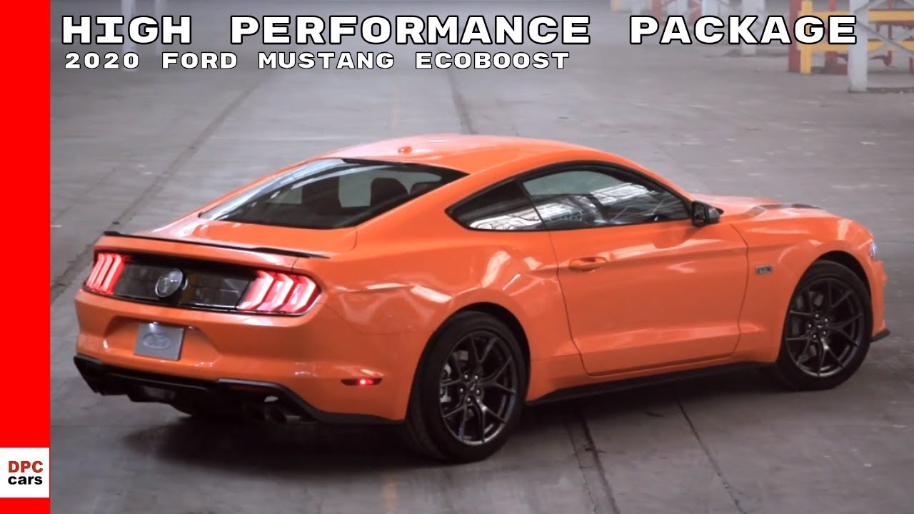ford mustang ecoboost high performance package youtube