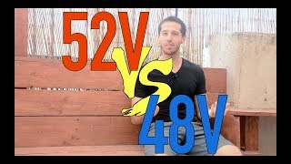 Which is better: 48V or 52V battery?