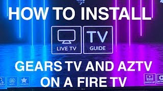 How To install Gears TV and AZ TV on a Fire TV