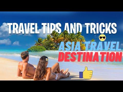 ✅ Asia - The Best Travel Destination