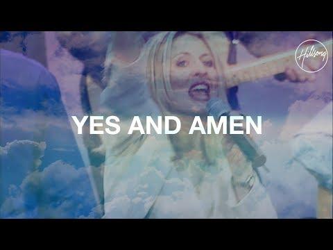 Yes And Amen - Hillsong Worship