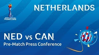 NED v. CAN - Netherlands - Pre-Match Press Conference