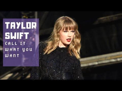 Taylor Swift- Call It What You Want (lyric...
