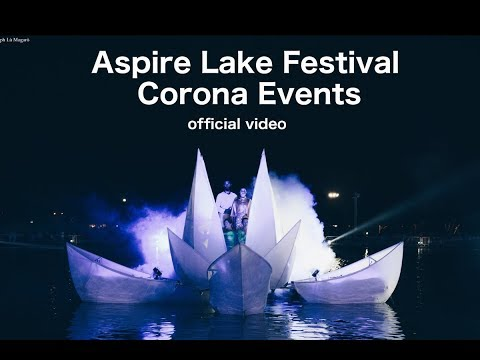 Aspire Lake Festival - Doha Qatar offical video