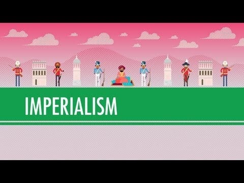 Imperialism: Crash Course World History #35