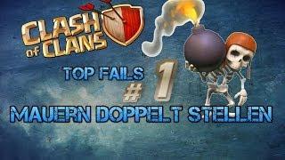 Clash of Clans Top Fails Nr 1 Mauern doppelt gestellt